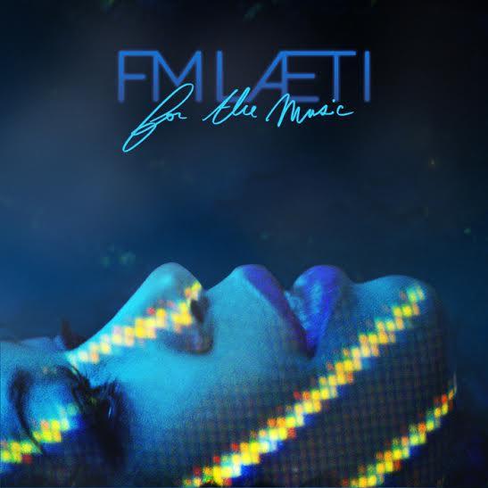 fm laeti for the music